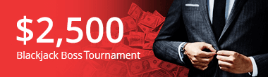 $2,500 Blackjack Boss Tournament